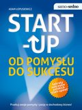Samo Sedno - Start-up. Od pomysłu do sukcesu - ebook